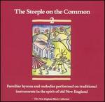 Steeple on the Common, Vol. 2