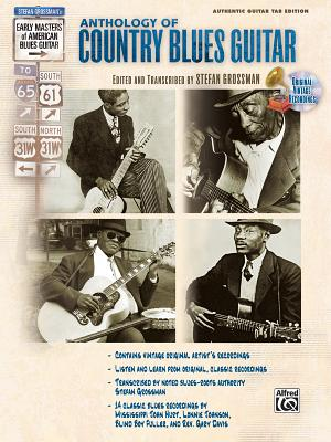 Stefan Grossman's Early Masters of American Blues Guitar: The Anthology of Country Blues Guitar, Book & CD - Grossman, Stefan