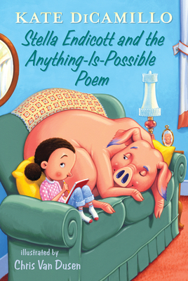 Stella Endicott and the Anything-Is-Possible Poem: Tales from Deckawoo Drive, Volume Five - DiCamillo, Kate
