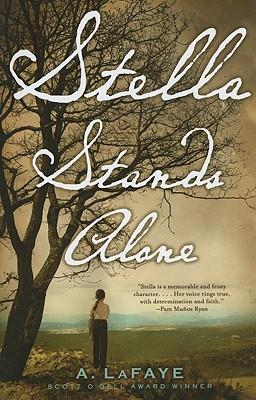 Stella Stands Alone - LaFaye, A