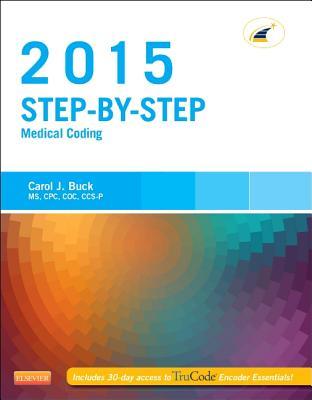 Step-By-Step Medical Coding, 2015 Edition - Buck, Carol J