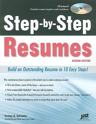 Step-By-Step Resumes: Build an Outstanding Resume in 10 Easy Steps! - Salvador, Evelyn U