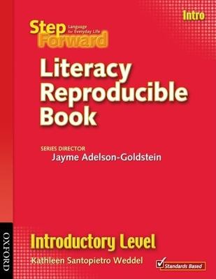 Step Forward Literacy Reproducible Book - Santopietro Weddel, Kathleen, and Adelson-Goldstein, Jayme