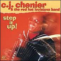 Step It Up - C.J. Chenier & the Red Hot Louisiana Band
