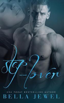 Step-Lover - Jewel, Bella