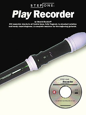 Step One: Play Recorder - Burakoff, Gerald