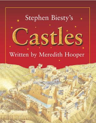 Stephen Biesty's Castles - Hooper, Meredith
