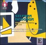 Stephen Dodgson: Essays for Orchestra Nos. 1-5