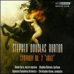 "Stephen Douglas Burton: Symphony No. 2 ""Ariel"""