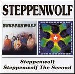 Steppenwolf/Steppenwolf the Second