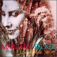 Steps of Faith 1985-1992 - Margaret Becker