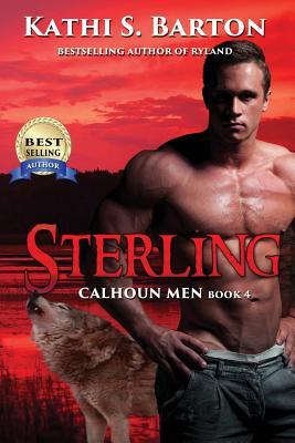 Sterling: Calhoun Men - Barton, Kathi S