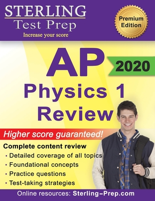 Sterling Test Prep AP Physics 1 Review: Complete Content Review for AP Physics 1 Exam - Prep, Sterling Test