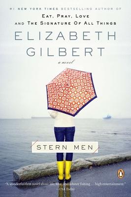 Stern Men - Gilbert, Elizabeth