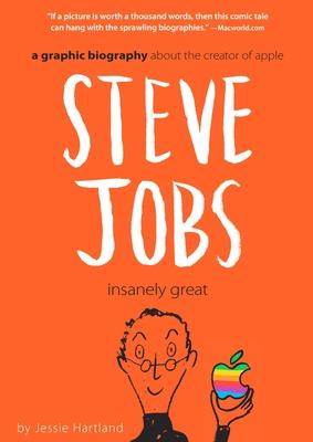Steve Jobs: Insanely Great -