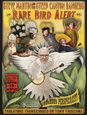 Steve Martin and the Steep Canyon Rangers: Rare Bird Alert - Martin, Steve