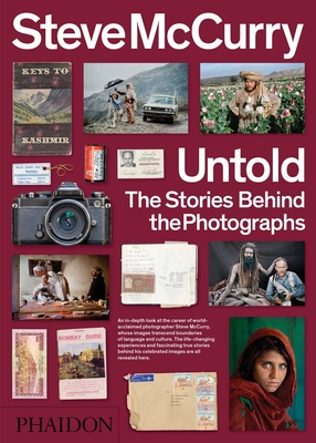Steve McCurry Untold: The Stories Behind the Photographs - McCurry, Steve, and Purcell, William Kerry