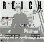 Steve Reich: Early Works