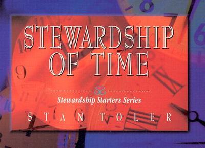 Stewardship of Time - Toler, Stan