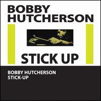 Stick-Up! - Bobby Hutcherson