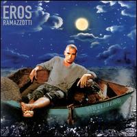 Stilelibero - Eros Ramazzotti