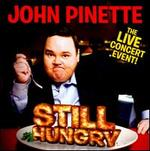 Still Hungry: The Live Concert Event!
