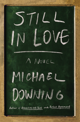 Still in Love - Downing, Michael