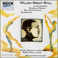 Still: La Guiablesse/Quit Dat Fool'Nish/Summerland/Danzas De Panama - Alexa Still (flute); Susan DeWitt Smith (piano); Berlin Symphony Orchestra; Isaiah Jackson (conductor)