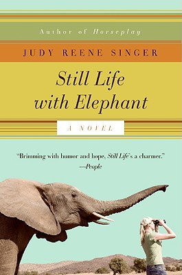 Still Life with Elephant - Singer, Judy Reene