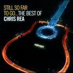 Still So Far to Go: The Best of Chris Rea
