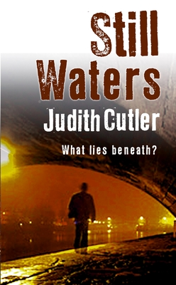 Still Waters - Cutler, Judith, RN, Ba, Msc