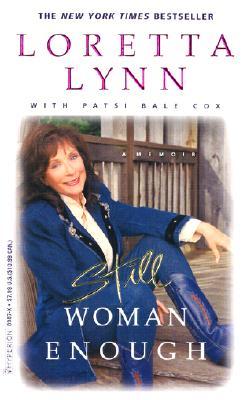 Still Woman Enough: A Memoir - Lynn, Loretta