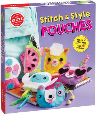 Stitch & Style Pouches - Editors of Klutz