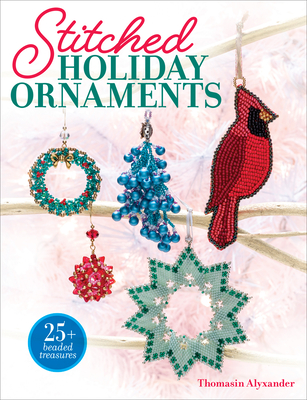 Stitched Holiday Ornaments - Alyxander