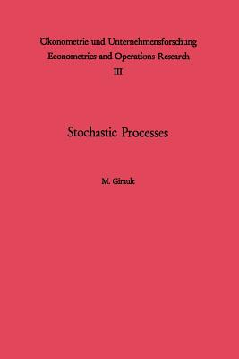 Stochastic Processes - Girault, M