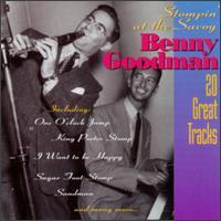 Stompin' at the Savoy [Beacon] - Benny Goodman
