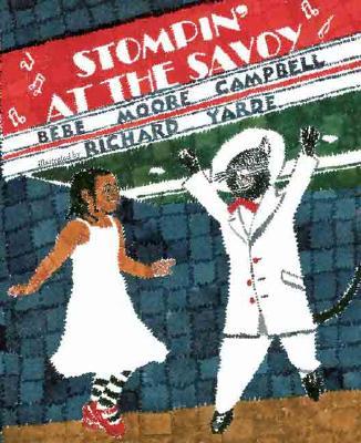 Stompin' at the Savoy - Campbell, Bebe Moore