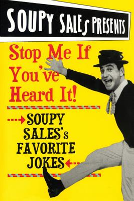 Stop Me If You Heard It! - Sales, Soupy, and Dougherty, Barry (Foreword by), and The Friars Club (Foreword by)