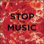 Stop The Music [2 Tracks]