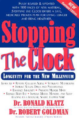 Stopping the Clock - Klatz, Ronald