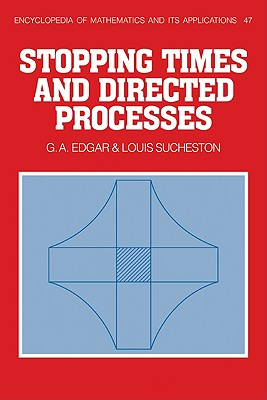 Stopping Times and Directed Processes - Edgar, G a