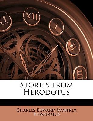 Stories from Herodotus, - Herodotus