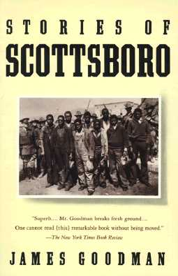 Stories of Scottsboro - Goodman, James