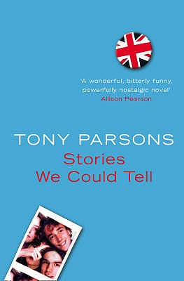 Stories We Could Tell - Parsons, Tony