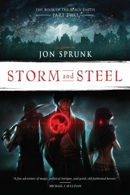 Storm and Steel, Volume 2 - Sprunk, Jon