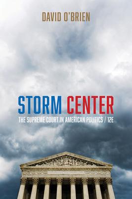 Storm Center: The Supreme Court in American Politics - O'Brien, David M