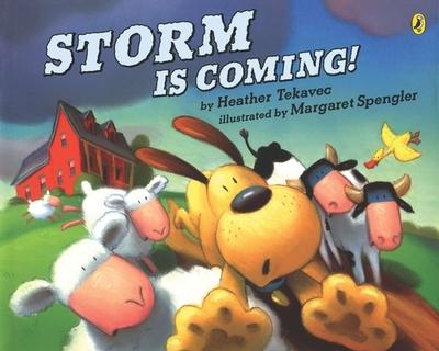 Storm Is Coming! - Tekavec, Heather