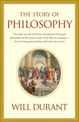 Story of Philosophy - Durant, Will