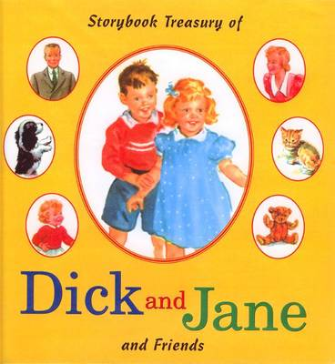 Storybook Treasury of Dick and Jane and Friends - Unknown