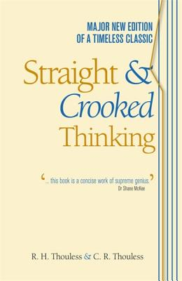 Straight and Crooked Thinking - Thouless, Robert Henry